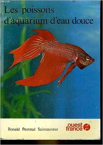 En ligne téléchargement gratuit Les Poissons d'aquarium d'eau douce epub pdf
