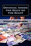 Odinism: Inside the Belly of the Beast, Wyatt Kaldenberg, 1463551401