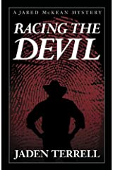 Racing The Devil (Jared McKean Book 1) Kindle Edition
