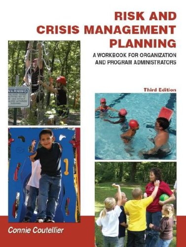 Risk and Crisis Management Planning: A Workbook for Organization and Program Administrators