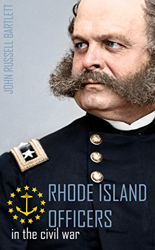 Rhode Island Officers in the Civil - Spy Burnside