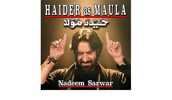Haider As Maula by Nadeem Sarwar on Amazon Music - Amazon com
