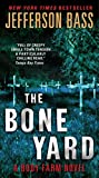 Image of The Bone Yard: A Body Farm Novel