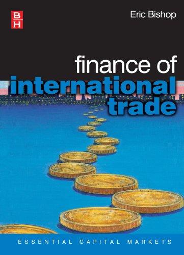 Finance of International Trade (Essential Capital Markets)
