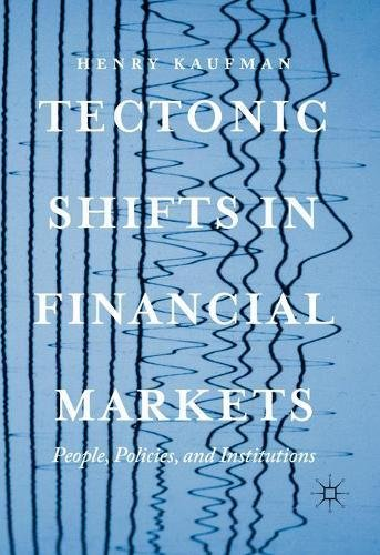 Tectonic Shifts in Financial Markets: People, Policies, and Institutions cover