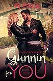 Gunnin' for You (Rolling Thunder series Book 4)