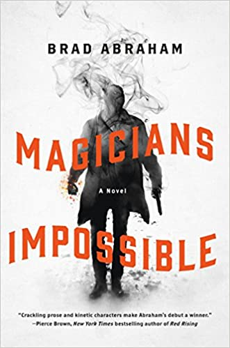 Image result for magicians impossible brad abraham