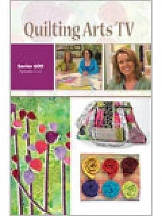Amazon Com Quilting Arts Tv Series 600 Interweave Movies Tv