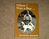 img - for When I Was a Boy... book / textbook / text book