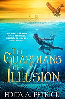 The Guardians of Illusion by [Petrick, Edita A.]