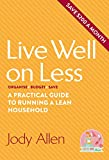 img - for Live Well on Less: A Practical Guide to Running a Lean Household book / textbook / text book