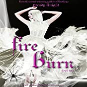 Fire Burn: Toil & Trouble, Book 2 | Wendy Knight