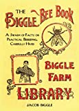 Biggle Bee Book, Jacob Biggle, 1626361428