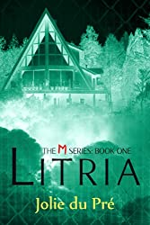 Litria - The M Series: Book One