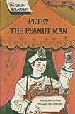 Petey Peanut Man, J. Bethell, 0448034751