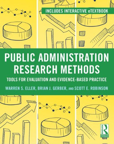 Public Administration Research Methods: Tools for Evaluation and Evidence-Based Practice