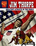 Jim Thorpe: Greatest Athlete in the World (Graphic Biographies)