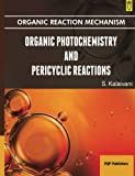 Organic Photochemistry and Pericyclic Reactions