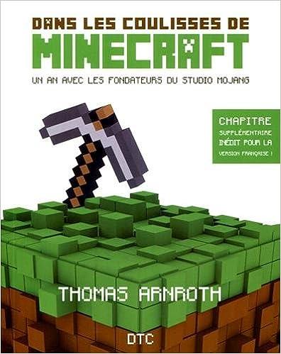 En ligne téléchargement gratuit Dans les coulisses de Minecraft. Un an avec les fondateurs du studio Mojang pdf, epub