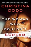 The Woman Who Couldn't Scream (The Virtue Falls Series)