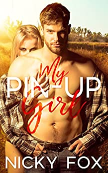 My Pinup Girl (My Girl Series Book 1) by [Fox, Nicky]
