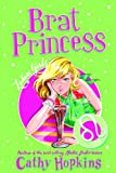 Zodiac Girls: Brat Princess, Cathy Hopkins, 0753463210