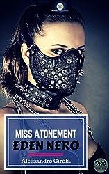 Miss Atonement - Eden Nero (Italian Edition)