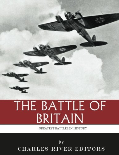 Download The Greatest Battles in History: The Battle of Britain pdf