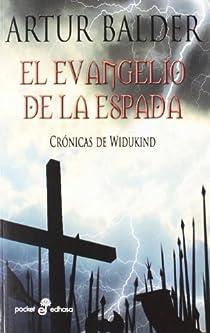 El evangelio de la espada par Balder