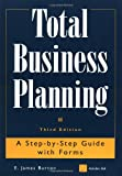 Total Business Planning, E. James Burton and Edwin Burton, 0471316296