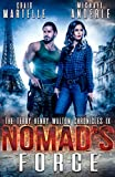 Nomad's Force: A Kurtherian Gambit Series (Terry Henry Walton Chronicles Book 9)