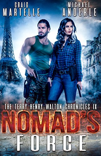 Nomad's Force: A Kurtherian Gambit Series (Terry Henry Walton Chronicles Book 9) by [Martelle, Craig, Anderle, Michael]
