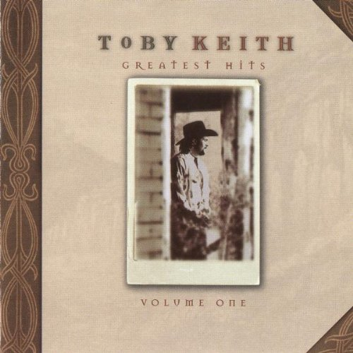 Greatest Hits: Toby Keith, Volume 1