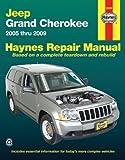 Jeep Grand Cherokee 2005 Thru 2009 (Haynes Repair Manual (Paperback))