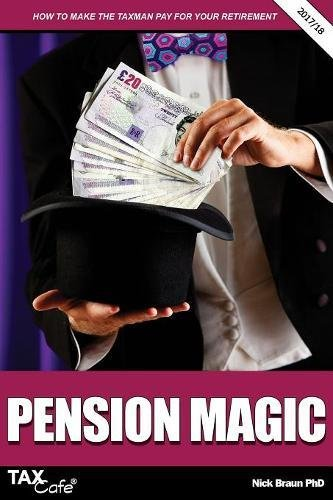Read Online Pension Magic 2017/18: How to Make the Taxman Pay for Your Retirement pdf