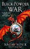 Black Powder War: A Novel of Temeraire