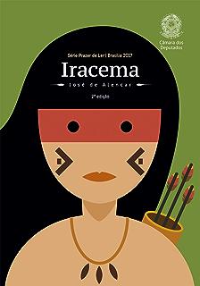 Iracema (Prazer de Ler) (Portuguese Edition)