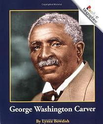 George Washington Carver (Rookie Biographies)