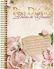 Perfume - Diário de oração: Como um perfume que se espalha por todos os lugares, somos usados por Deus para qu
