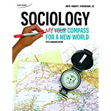 Sociology: Your Compass for a New World: Written by Robert J. Brym, 2015 Edition, (5th Edition) Publisher: Nelson College Indigenous [Paperback]