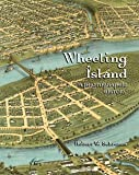 img - for Wheeling Island: A Photographic History book / textbook / text book