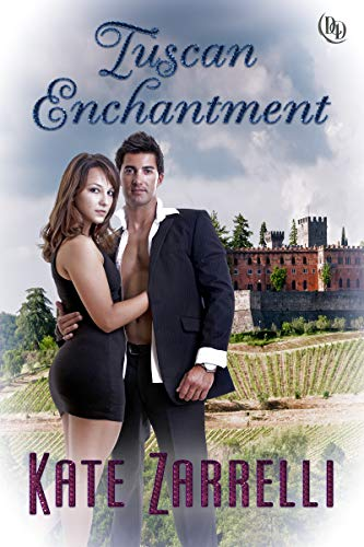 Book: Tuscan Enchantment by Kate Zarrelli