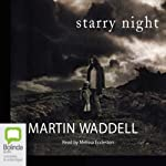 Starry Night: Troubles Trilogy, Book 1   Martin Waddell