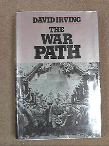 The War Path: Hitler's Germany, 1933-1939