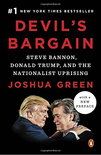 Devil's Bargain: Steve Bannon, Donald Trump, and the Nationalist Uprising cover