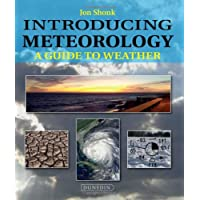 Introducing Meteorology: A Guide to the Weather