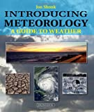 Introducing Meteorology, Jon Shonk, 1780460023