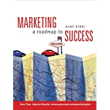 Marketing: A Roadmap to Success, First Edition with MyMarketingLab