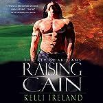 Raising Cain | Kelli Ireland