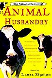 Animal Husbandry: A Novel